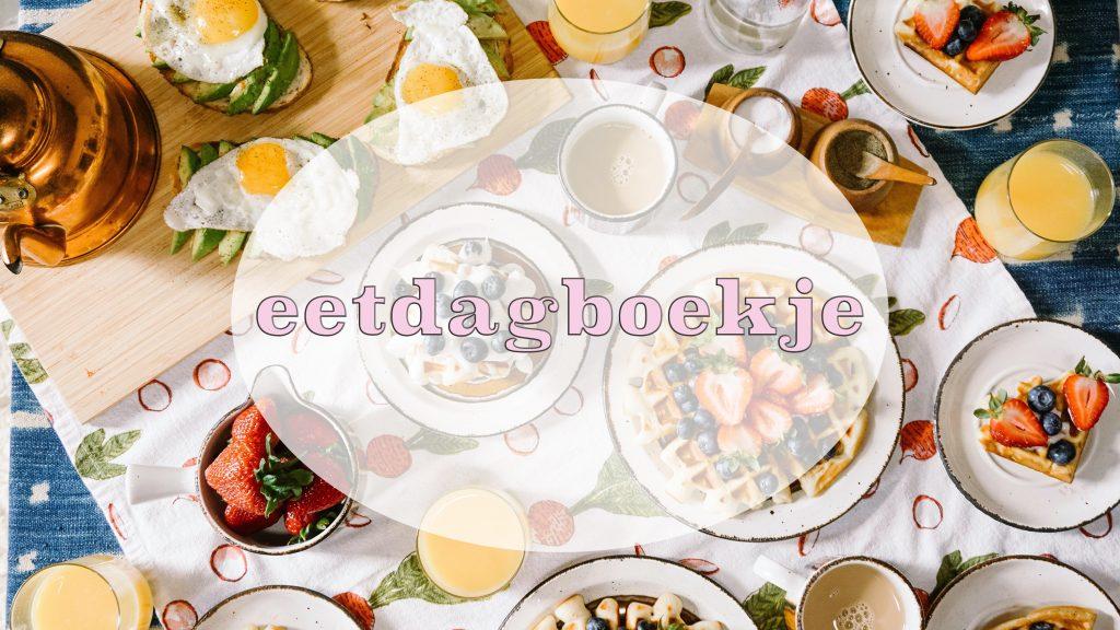 Eetdagboekje Gezonde Voeding Afvallen Dieet